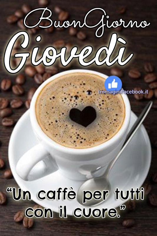 Buon Giovedì Buona Giornata caffè