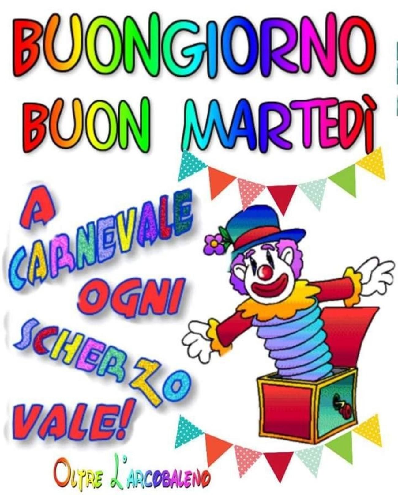 Buon Martedì buongiorno tema Carnevale