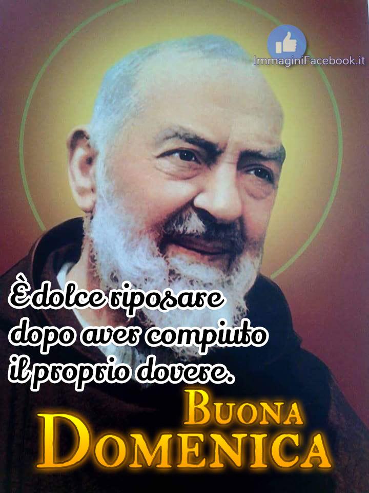 Buona Domenica Buongiorno con Padre Pio