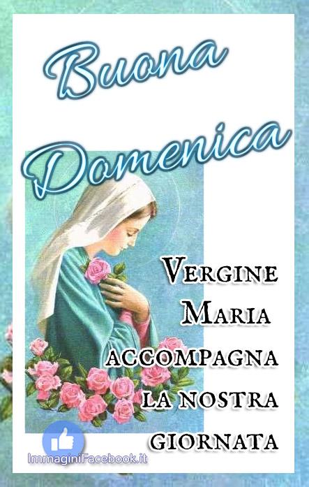 Buona Domenica con la Madonna immagini religiose